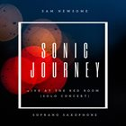 SAM NEWSOME Sonic Journey : Live at the Red Room (Solo Concert) album cover