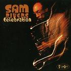 SAM RIVERS Celebration album cover