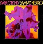 SAMMY NESTICO Dark Orchid album cover