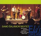 SAMO ŠALAMON Samo Šalamon Sextet : Ela's Dream album cover