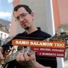 SAMO ŠALAMON Samo Šalamon Trio Feat. Michel Godard & Roberto Dani : Live! album cover