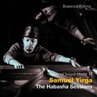 SAMUEL YIRGA The Habasha Sessions album cover