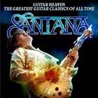 SANTANA Guitar Heaven: The Greatest Guitar Classics of All Time album cover
