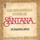 SANTANA Los Mas Grandes Éxitos De Santana En Buenos Aires album cover