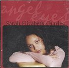 SARAH ELIZABETH CHARLES Angel Eyes album cover