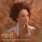 SARAH ELIZABETH CHARLES Red album cover