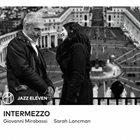 SARAH LANCMAN Giovanni Mirabassi & Sarah Lancman : Intermezzo album cover