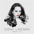 SARAH LANCMAN Inspiring Love album cover