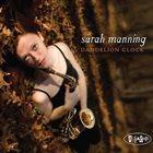SARAH MANNING Dandelion Clock album cover