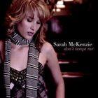 SARAH MCKENZIE Don't Tempt Me album cover
