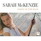 SARAH MCKENZIE Paris In The Rain album cover