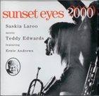 SASKIA LAROO Saskia Laroo Meets Teddy Edwards : Sunset Eyes 2000 album cover