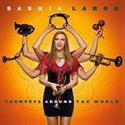 SASKIA LAROO Trumpets Around The World album cover