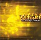 SATOKO FUJII Satoko Fujii Quartet : Vulcan album cover