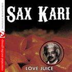 SAX KARI Love Juice album cover