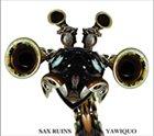 SAX RUINS — Yawiquo album cover