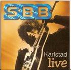SBB Karlstad Live album cover