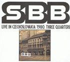 SBB Live In Czechoslovakia 1980. Three Quarters album cover