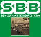 SBB Live In Köln 1979. In The Shadow Of The Dom album cover