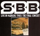 SBB Live In Marburg 1980. The Final Concert album cover
