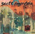 SCOTT AMENDOLA Scott Amendola Band album cover