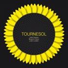 SCOTT DUBOIS Benjamin Duboc/Julien Desprez/Julien Loutelier : Tournesol album cover