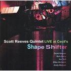 SCOTT REEVES Shape Shifter album cover