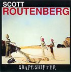 SCOTT ROUTENBERG Shapeshifter album cover
