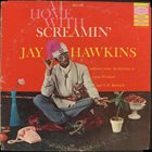 SCREAMIN' JAY HAWKINS At Home With Screamin' Jay Hawkins (akaI Put A Spell On You) album cover