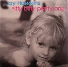 SCREAMIN' JAY HAWKINS Itty Bitty Pretty One album cover