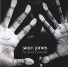 SEAN JONES No Need for Words album cover
