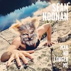 SEAN NOONAN Man No Longer Me album cover