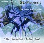 SERGEY LETOV Ivan Sokolovsky - Sergey Letov : SL-project album cover