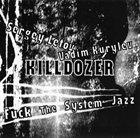 SERGEY LETOV Killdozer : F**k The System Jazz album cover