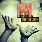 SHAWN LANE Powers Of Ten album cover