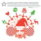 SHAWN LEE A Very Ping Pong Christmas: Funky Treats From Santa's Bag album cover