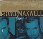 SHAWN MAXWELL Originals album cover
