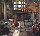 SHAWN MAXWELL Shawn Maxwell's Alliance album cover