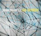 SHAWN MAXWELL Shawn Maxwell's New Tomorrow album cover