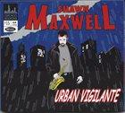 SHAWN MAXWELL Urban Vigilante album cover