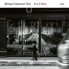 SHINYA FUKUMORI For 2 Akis album cover