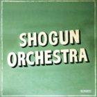 SHOGUN ORCHESTRA Shogun Orchestra album cover