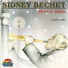 SIDNEY BECHET Blues in Thirds 1940-1941 album cover