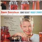 SIDNEY BECHET Sidney Bechet / Muggsy Spanier : Jam Session album cover
