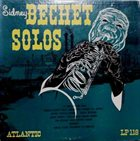 SIDNEY BECHET Soprano Sax Solos album cover