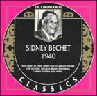 SIDNEY BECHET The Chronological Classics: Sidney Bechet 1940 album cover