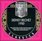 SIDNEY BECHET The Chronological Classics: Sidney Bechet 1950 album cover