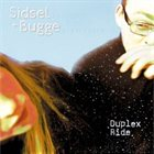 SIDSEL ENDRESEN Duplex Ride (with Bugge Wesseltoft) album cover