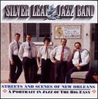 SILVER LEAF JAZZ BAND Streets and Scenes of New Orleans album cover