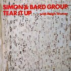 SIMON & BARD GROUP Simon & Bard Group with Ralph Towner : Tear It Up album cover